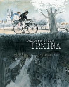 Barbara Yelin Irmina