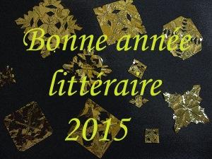 bonne année littéraire 2015