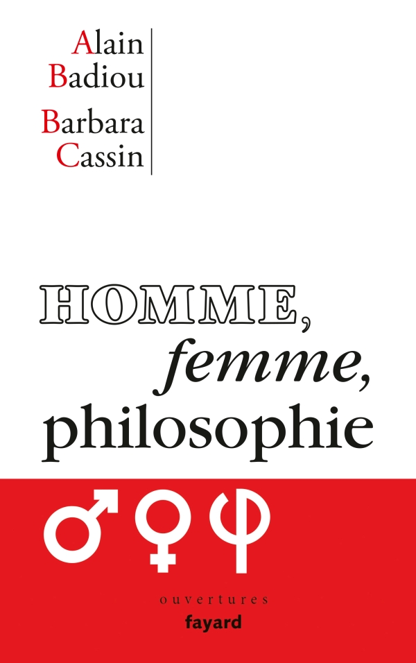 Alain Badiou et Barbara Cassin – Homme, femme,philosophie