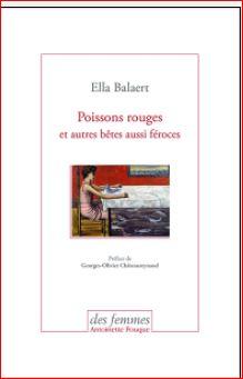 Poissons rouges et autres bêtes aussi féroces – EllaBalaert