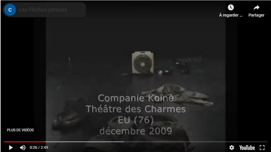 Les flèches perdues / Marie-Pierre Cattino – CompagnieKoïné