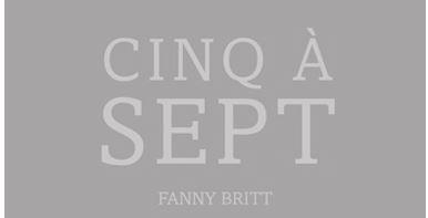 Cinq à sept – FannyBritt