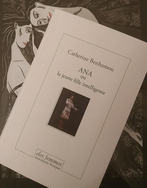Catherine Benhamou – Ana ou la jeune filleintelligente
